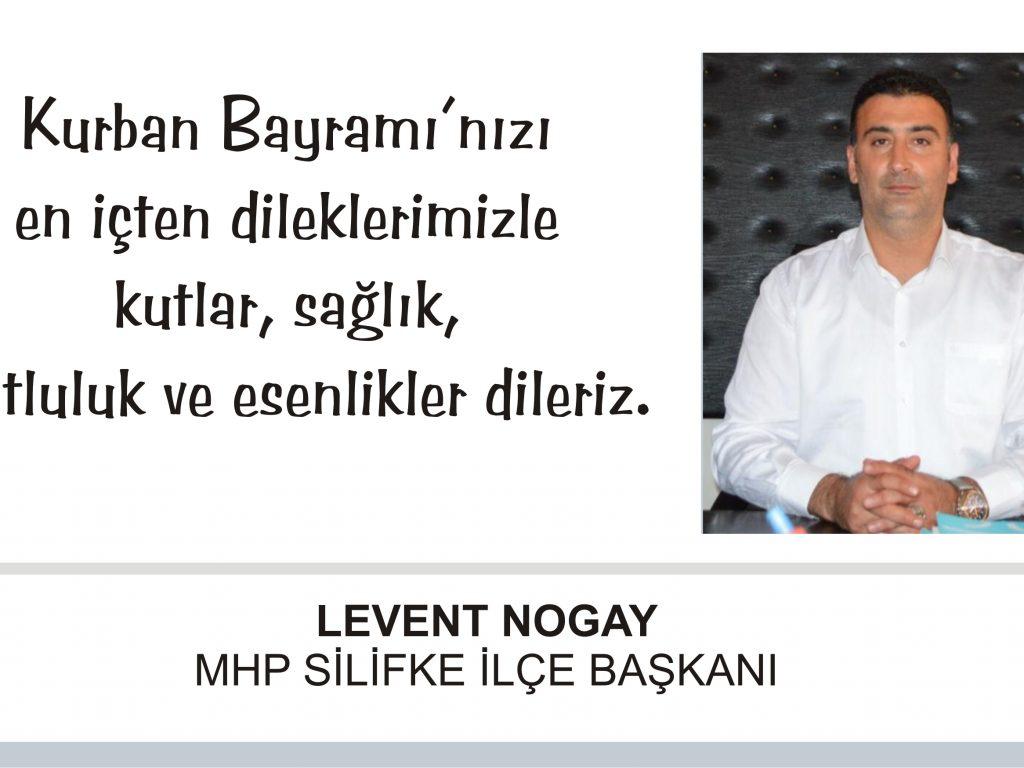 MHP SİLİFKE İLÇE BAŞKANI LEVENT NOGAY,Kurban Bayramı Mesajı Yayınladı