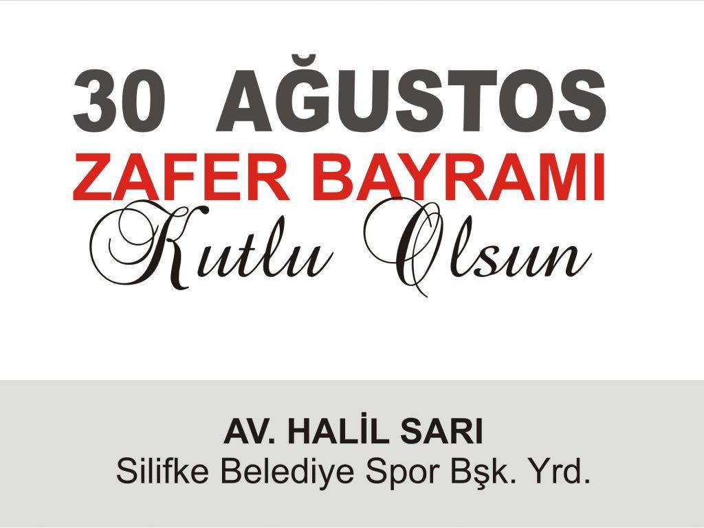 AV. HALİL SARI'DAN 30 AĞUSTOS KUTLAMASI