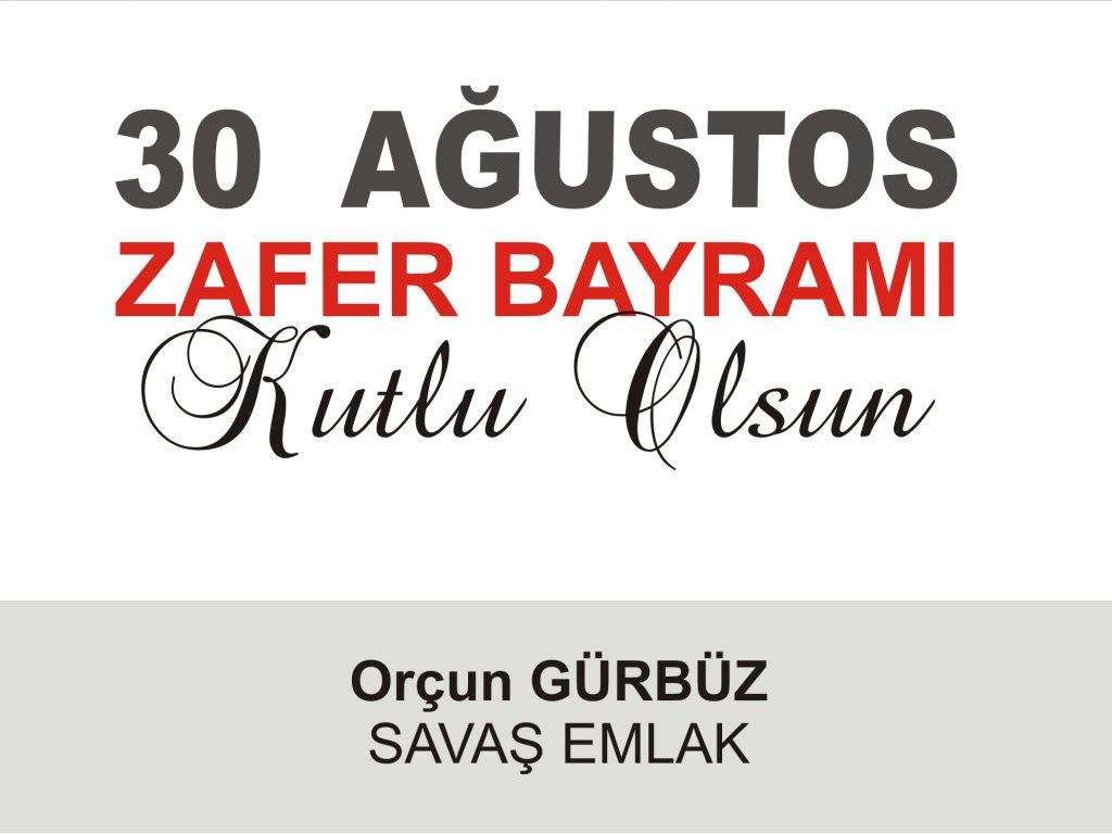 SAVAŞ EMLAK'TAN 30 AĞUSTOS KUTLAMASI
